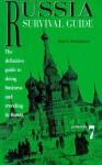 Russian Survival Guide - Paul E. Richardson