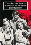 The Racial State: Germany 1933-1945 - Michael Burleigh, Wolfgang Wippermann