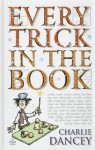 Every Trick In The Book - Charlie Dancey