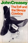 The Toff and the Sleepy Cowboy - John Creasey