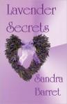 Lavender Secrets - Sandra Barret