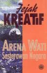 Jejak Kreatif - Arena Wati