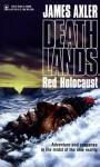 Red Holocaust - James Axler