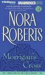 Morrigan's Cross (Audio) - Dick Hill, Nora Roberts
