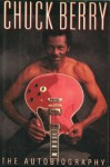 Chuck Berry: The Autobiography - Chuck Berry
