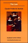 The Law [Easyread Comfort Edition] - Claude Frederick Bastiat, Claude Frederi Frederick Bastiat