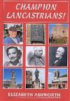 Champion Lancastrians - Elizabeth Ashworth