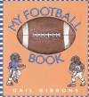 My Football Book - Gail Gibbons