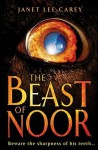 The Beast of Noor - Janet Lee Carey