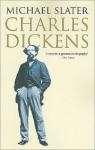 Charles Dickens - Michael Slater