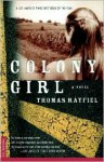 Colony Girl: A Novel - Thomas Rayfiel