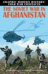 The Soviet War in Afghanistan (Graphic Modern History: Cold War Conflicts) - Gary Jeffrey
