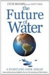 The Future of Water - Scott Yates, Steve Maxwell