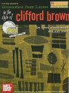 Essential Jazz Lines in the Style of Clifford Brown, E-Flat Instruments Edition [With CD] - Corey Christiansen