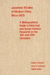 Japanese Studies of Modern China Since 1953: A Bibliographical Guide to Historical and Social-Science Research on the Nineteenth and Twentieth Centuries - Noriko Kamachi, John King Fairbank