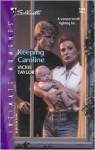 Keeping Caroline - Vickie Taylor