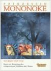 Prinzessin Mononoke. Das Buch zum Film. - Hayao Miyazaki