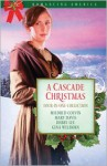 A Cascade Christmas - Mildred Colvin, Debby Lee, Gina Welborn, Mary Davis
