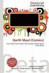 Darth Maul (Comics) - Lambert M. Surhone, Mariam T. Tennoe, Susan F. Henssonow