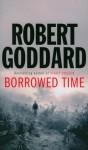 Borrowed Time - Robert Goddard