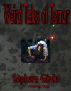 Weird Tales of Terror: Volume One - Sèphera Girón