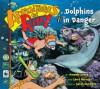 Dolphins In Danger (Adventures Of Riley) - Amanda Lumry, Laura Hurwitz