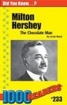 Milton Hershey: The Chocolate Man (1000 Readers) - Carole Marsh