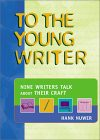 To the Young Writer - Hank Nuwer