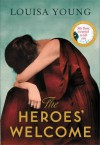 The Heroes' Welcome - Louisa Young
