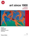 Art Since 1900: 1900 to 1944 - Hal Foster