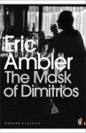 The Mask of Dimitrios - Eric Ambler