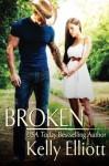 Broken - Kelly Elliott