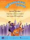 Wonderful Town: Piano/Vocal Score - Leonard Bernstein