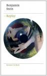 Replay: Roman (German Edition) - Benjamin Stein