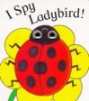 I Spy Ladybird (I Spy Eyes) - Richard Powell, Steve Cox