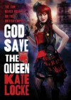 God Save the Queen - Kate Locke