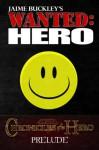Prelude to a Hero - Jaime Buckley, Kathilynn Buckley
