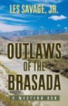 Outlaws of the Brasada: a western duo - Les Savage Jr.