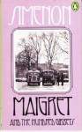 Maigret and the Hundred Gibbets - Georges Simenon, Tony White
