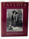 Pavlova: Portrait of a Dancer - Margot Fonteyn