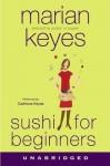 Sushi for Beginners: A Novel (Audio) - Marian Keyes, Caitriona Keyes