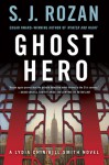 Ghost Hero (Lydia Chin & Bill Smith #11) - S.J. Rozan