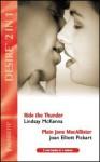 Ride The Thunder / Plain Jane Mac Allister - Lindsay McKenna, Joan Elliott Pickart