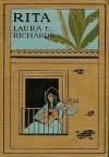 Rita - Laura E. Richards, Etheldred B. Barry