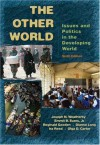 The Other World: Issues and Politics of the Developing World - Morris P. Fiorina, Emmit B. Evans