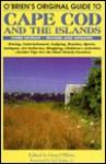 O'Brien's Original Guide to Cape Cod and the Islands - Greg O'Brien