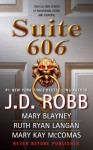 Suite 606 - J.D. Robb, Mary Blayney, Ruth Ryan Langan, Mary Kay McComas