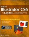 Adobe Illustrator CS6 Digital Classroom - Jennifer Smith, AGI Creative Team