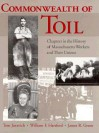 Commonwealth of Toil: Chapters in the History of Massachusetts Workers and Their Unions - Tom Juravich, James R. Green, William F. Hartford