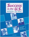 Success in the U.S.: Immigrants' True Stories - Connie Turner, Janet Podnecky